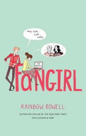 Fangirl de Rainbow Rowell