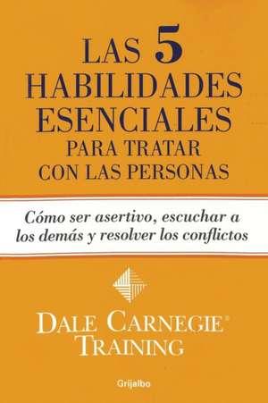 Las 5 habilidades esenciales para tratar con las personas de Dale Carnegie