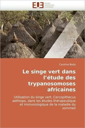 Le Singe Vert Dans L''Etude Des Trypanosomoses Africaines