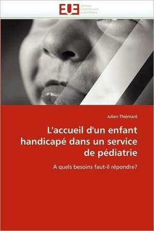 L'Accueil D'Un Enfant Handicape Dans Un Service de Pediatrie