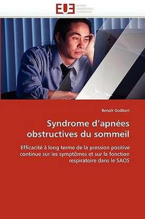Syndrome D Apnees Obstructives Du Sommeil