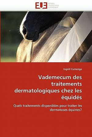 Vademecum Des Traitements Dermatologiques Chez Les Equides