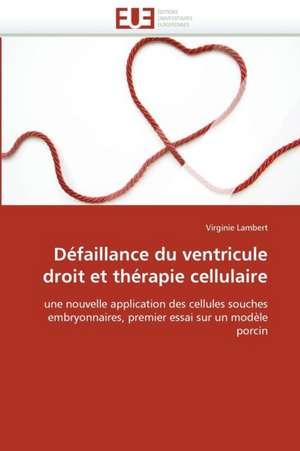 Defaillance Du Ventricule Droit Et Therapie Cellulaire
