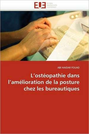 L Osteopathie Dans L Amelioration de La Posture Chez Les Bureautiques