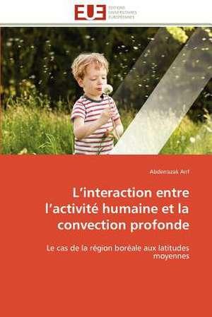 L Interaction Entre L Activite Humaine Et La Convection Profonde