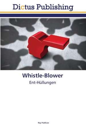 Whistle-Blower de Roy Publicae