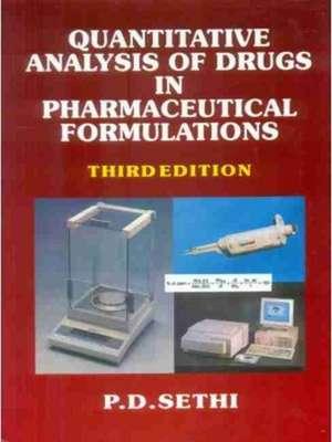 Quantitative Analysis of Drugs in Pharmaceutical Formulations de P.D. Sethi