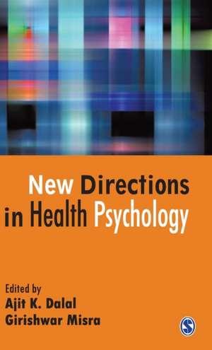 New Directions in Health Psychology de Ajit K Dalal