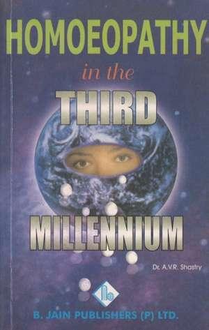 Homoeopathy in the Third Millennium