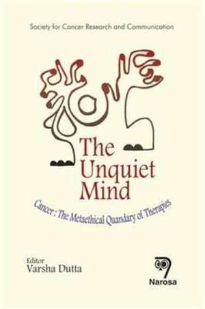 The Unquiet Mind