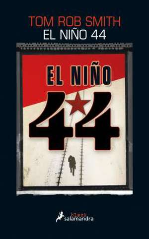 El Nino 44 = The Child 44 de Tom Rob Smith