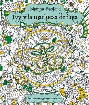 Ivy y La Mariposa de Tinta de Johanna Basford