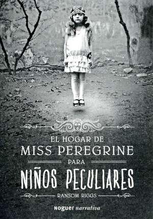 SPA-HOGAR DE MISS PEREGRINE PA de Ransom Riggs