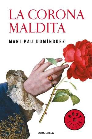 La Corona Maldita / The Damned Crown de Dominguez, Mari Pau