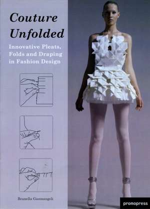 Couture Unfolded/Plisses Et Creation