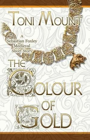 The Colour of Gold de Toni Mount
