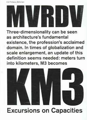 Km3-Excursions on Capacities de  Mvrdv