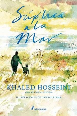 Suplica a la Mar de Khaled Hosseini