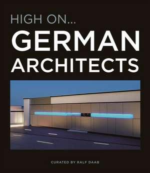 Daab, R: High On German Architects imagine