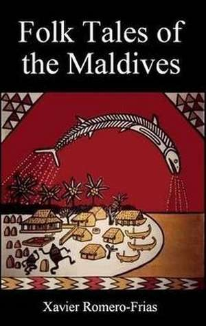 Folk Tales of the Maldives de Xavier Romero-Fras