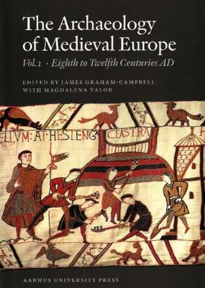 Archaeology of Medieval Europe imagine