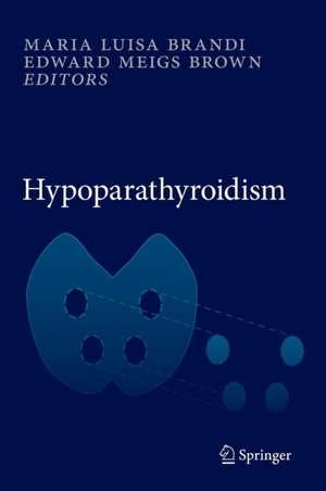 Hypoparathyroidism de Maria Luisa Brandi