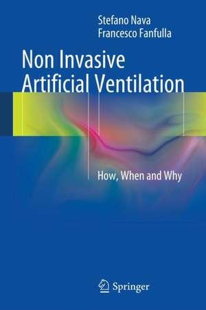 Non Invasive Artificial Ventilation: How, When and Why de Stefano Nava