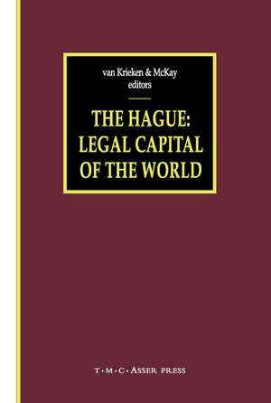 The Hague - Legal Capital of the World de Peter J. van Krieken