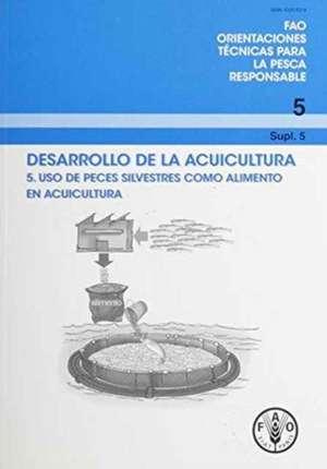 Desarrollo de La Acuicultura de Food and Agriculture Organization of the