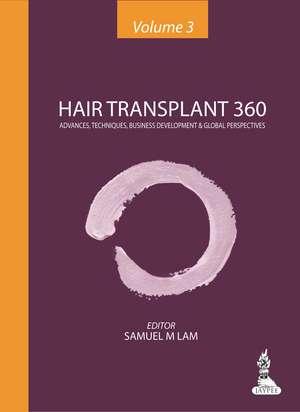 Hair Transplant 360 - Volume 3 imagine