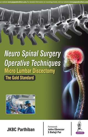 Neuro Spinal Surgery Operative Techniques: Micro Lumbar Discectomy
