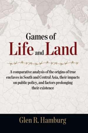 Games of Life and Land de Hamburg, Glen R.