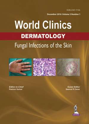 World Clinics Dermatology: Fungal Infections of the Skin