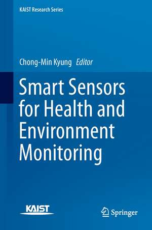 Smart Sensors for Health and Environment Monitoring
