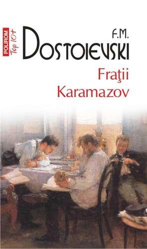 Fratii Karamazov de Fyodor Dostoyevsky
