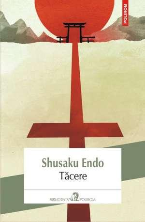 Tăcere de Shusaku Endo