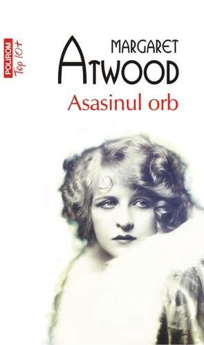 Asasinul orb de Margaret Atwood