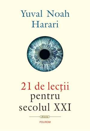 21 de lecții pentru secolul XXI de Yuval Noah Harari