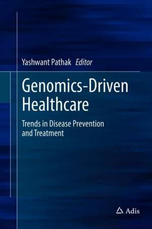 Genomics-Driven Healthcare