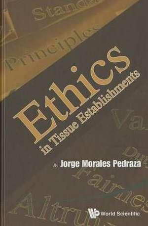 Ethics in Tissue Establishments