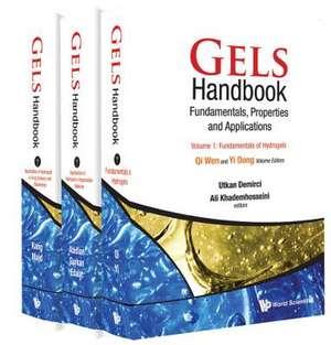 Gels Handbook:  Fundamentals, Properties, Applications (in 3 Volumes) de Utkan Demirci