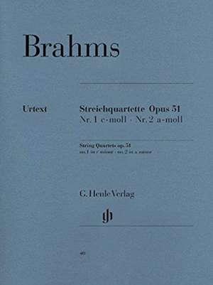 Streichquartette Op. 51 Nr. 1 c-moll Nr. 2 a-moll de Johannes Brahms