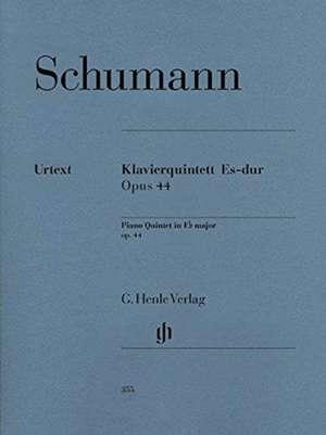 Klavierquintett Es-dur op. 44 de Robert Schumann