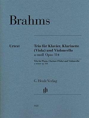 Trio für Klavier, Klarinette (Viola) und Violoncello a-moll op. 114 de Johannes Brahms
