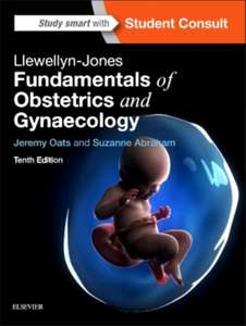 Llewellyn-Jones Fundamentals of Obstetrics and Gynaecology