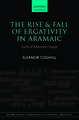The Rise and Fall of Ergativity in Aramaic: Cycles of Alignment Change