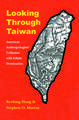 Looking through Taiwan: American Anthropologists' Collusion with Ethnic Domination