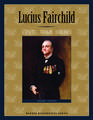 Lucius Fairchild: Civil War Hero
