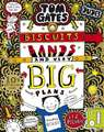 Tom Gates 14: Biscuits, Bands and Very Big Plans