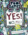 Tom Gates 08: Tom Gates: Yes! No. (Maybe...)